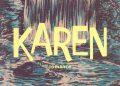 KAREN | Todavia, 120 págs., R$ 39,90