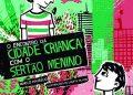 O ENCONTRO DA CIDADE CRIANÇA COM O SERTÃO MENINO | Editora do Brasil, 32 págs., R$ 42