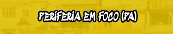 Periferia em Foco (Belém - PA)