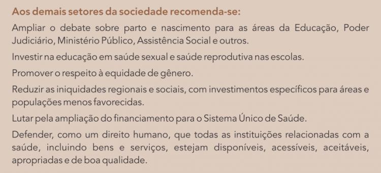 Recomendações para melhorar as condições de nascimento no Brasil. Fonte: Inquérito Nacional sobre Parto e Nascimento (Fiocruz)